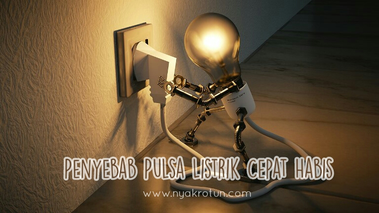 penyebab pulsa listrik cepat habis