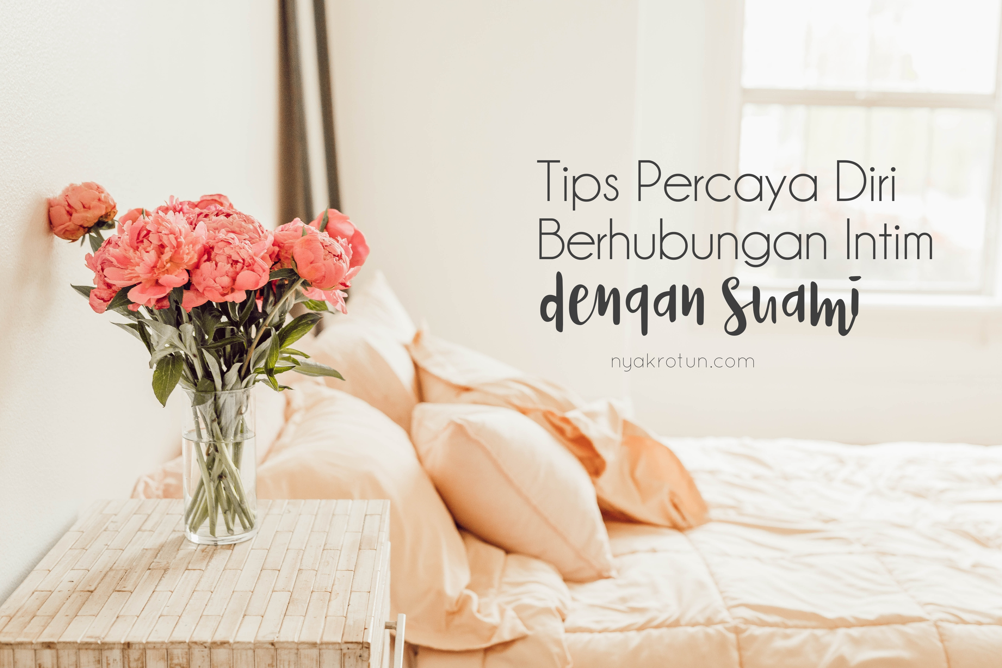 tips percaya diri berhubungan intim dengan suami