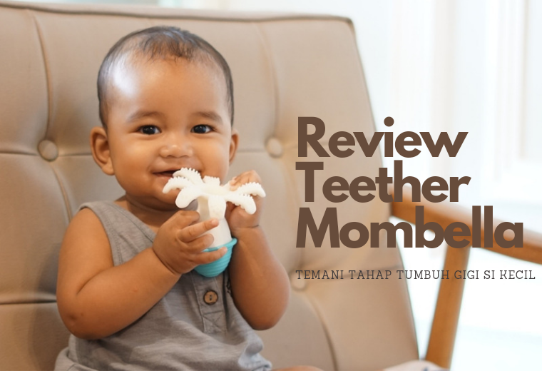 review teether mombella
